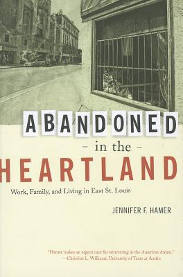 Abandoned in the Heartland By Hamer, Jennifer