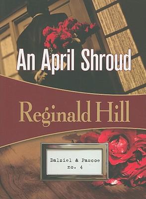 An April Shroud By Hill, Reginald